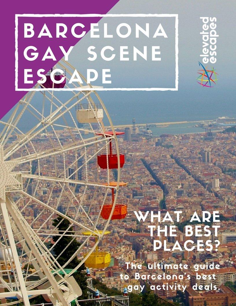 Barcelona Gay Escape Guide