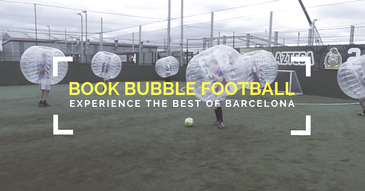 Book Your Barcelona Bubble Football