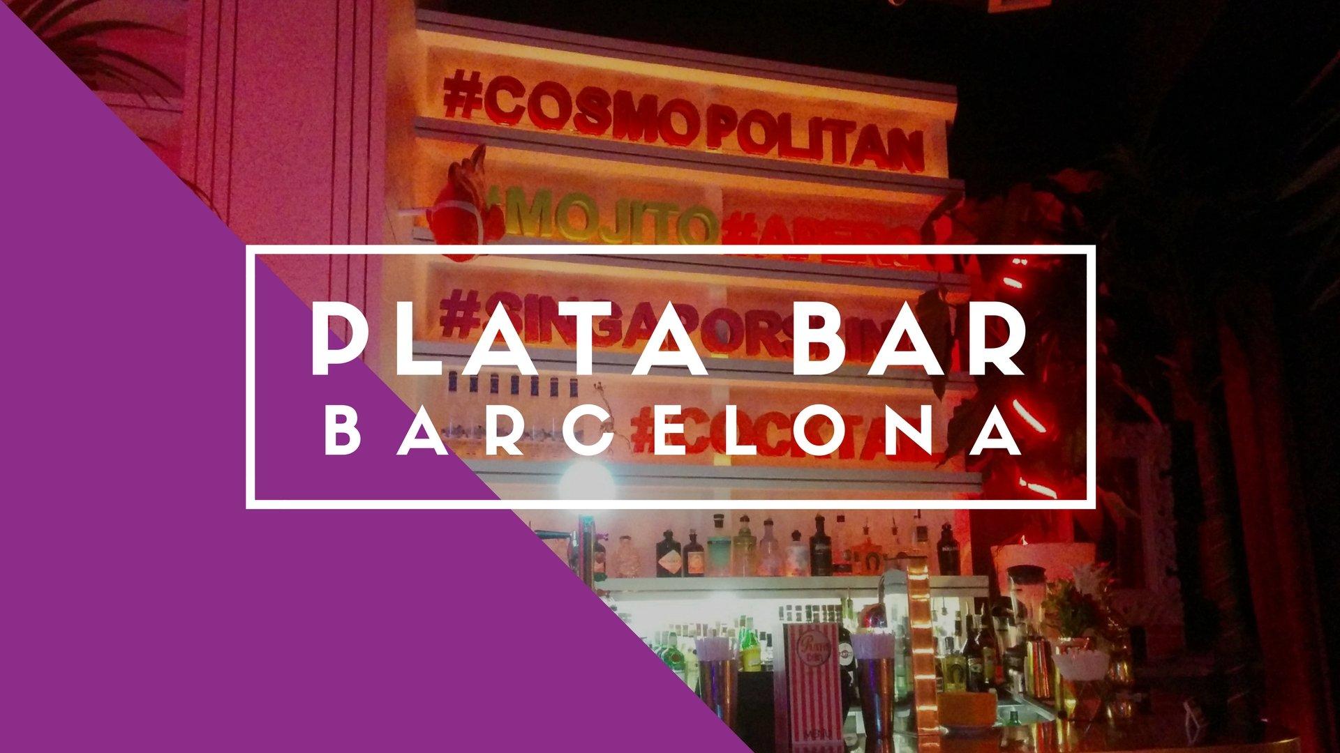 Plata Bar, Barcelona