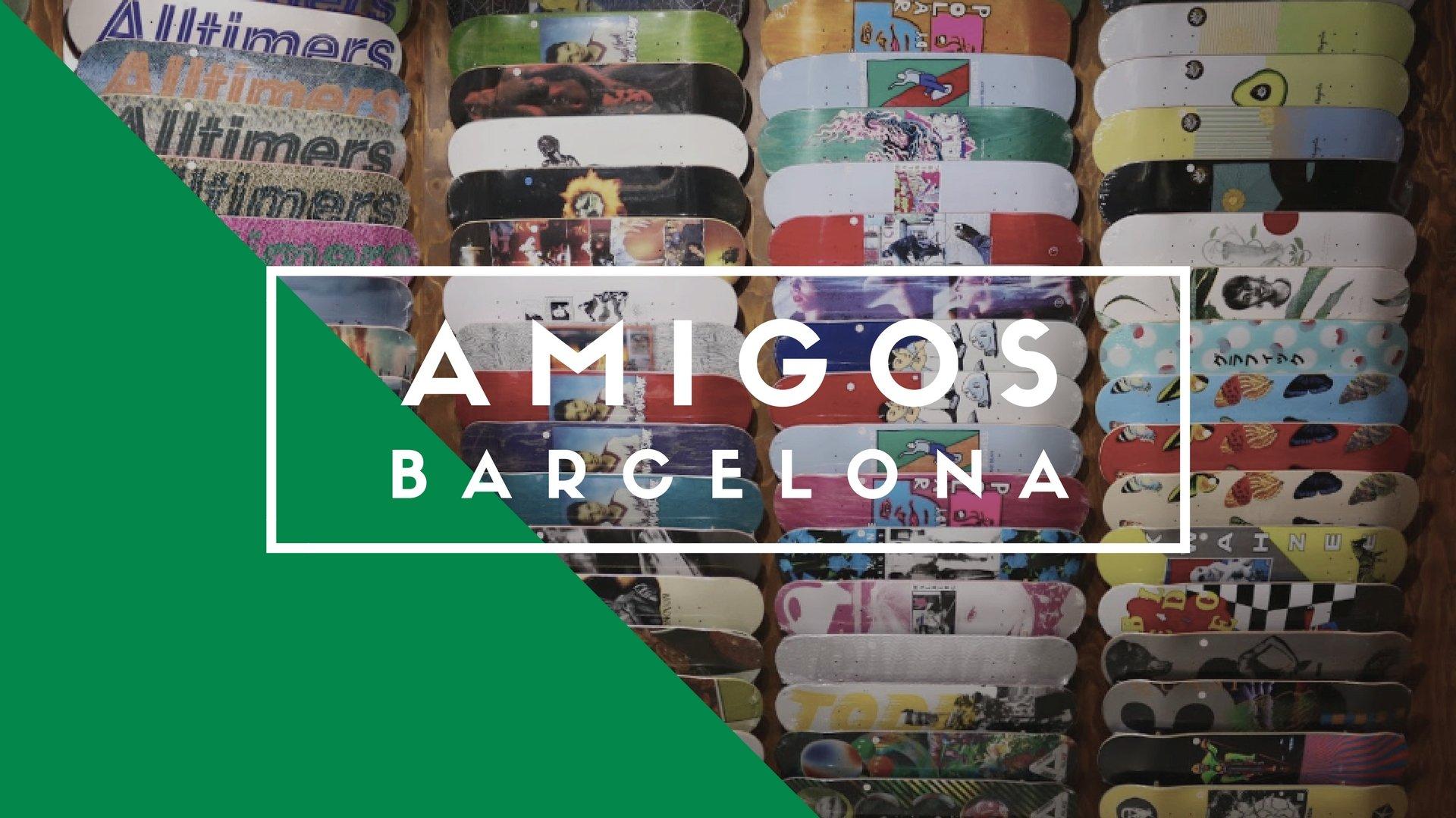 Amigos Skate Shop, Barcelona