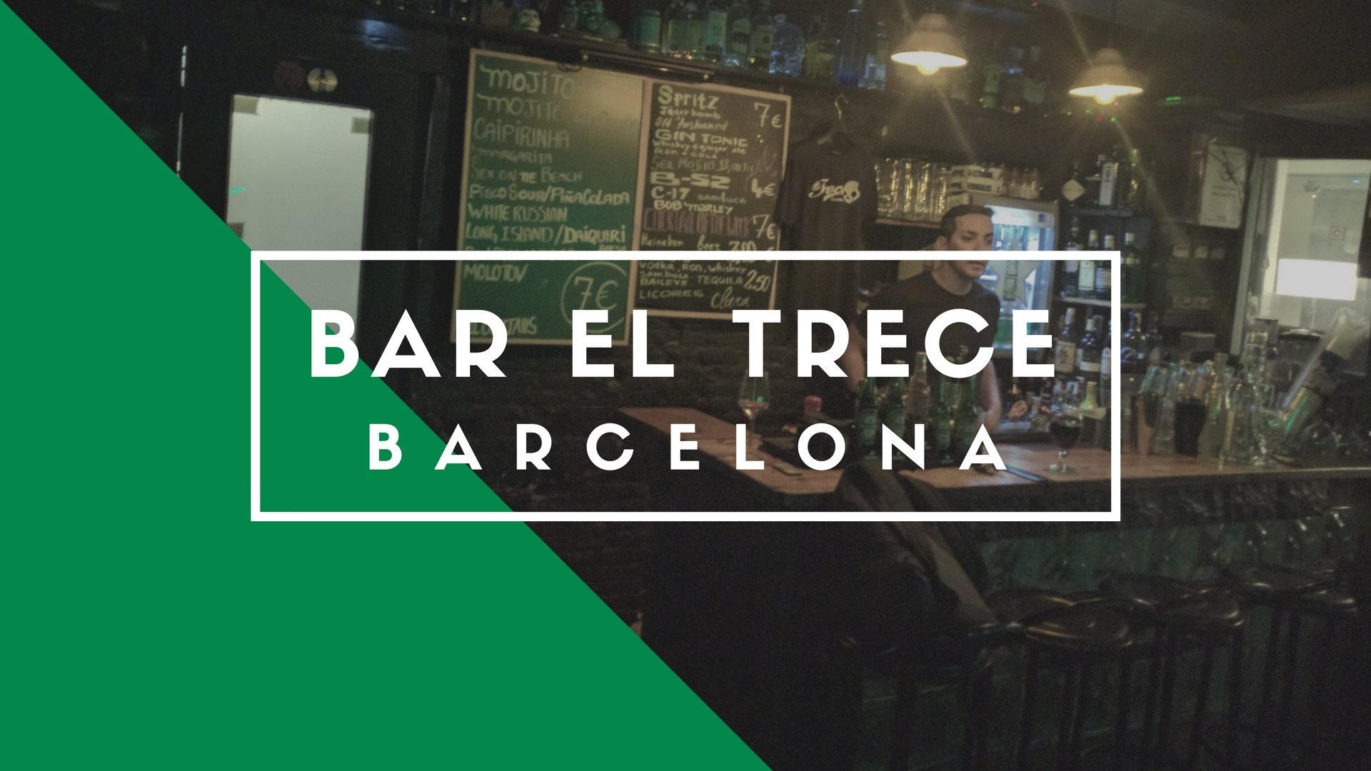 El Trece Bar, Barcelona