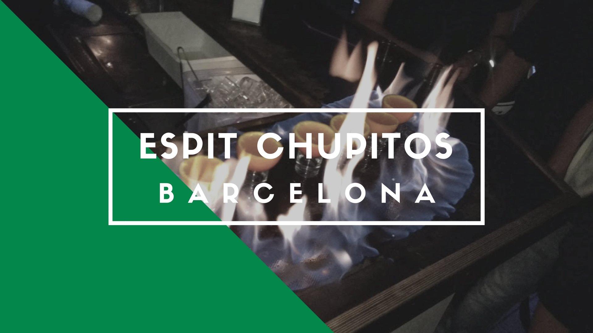 Espit Chupitos, Barcelona