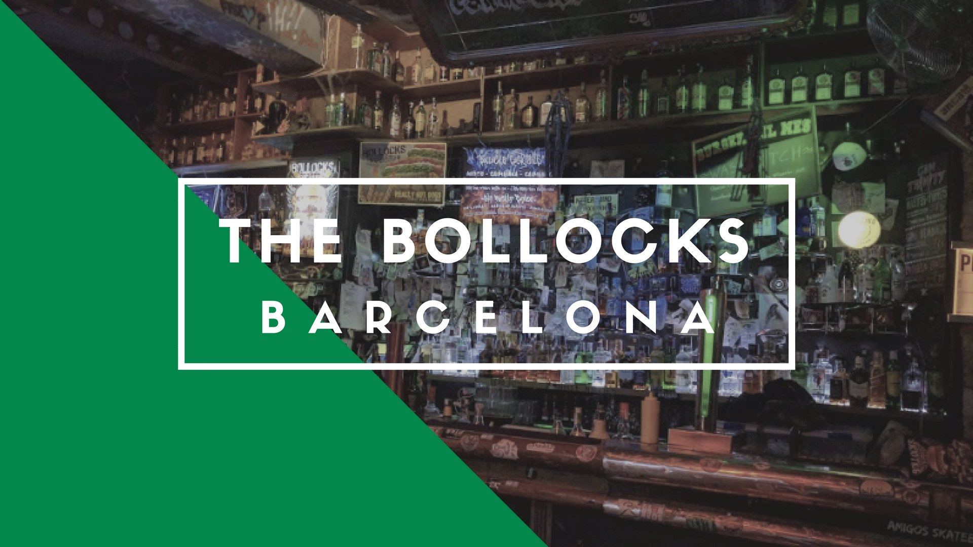 The Bollocks, Barcelona