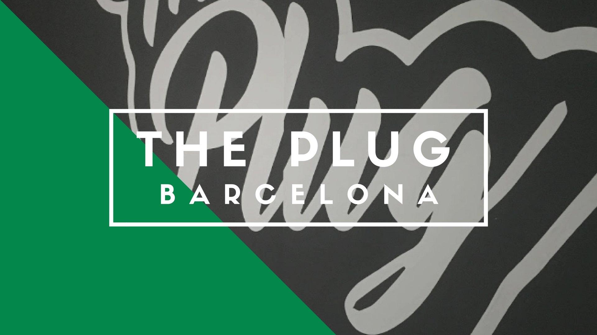 The Plug BCN, Barcelona