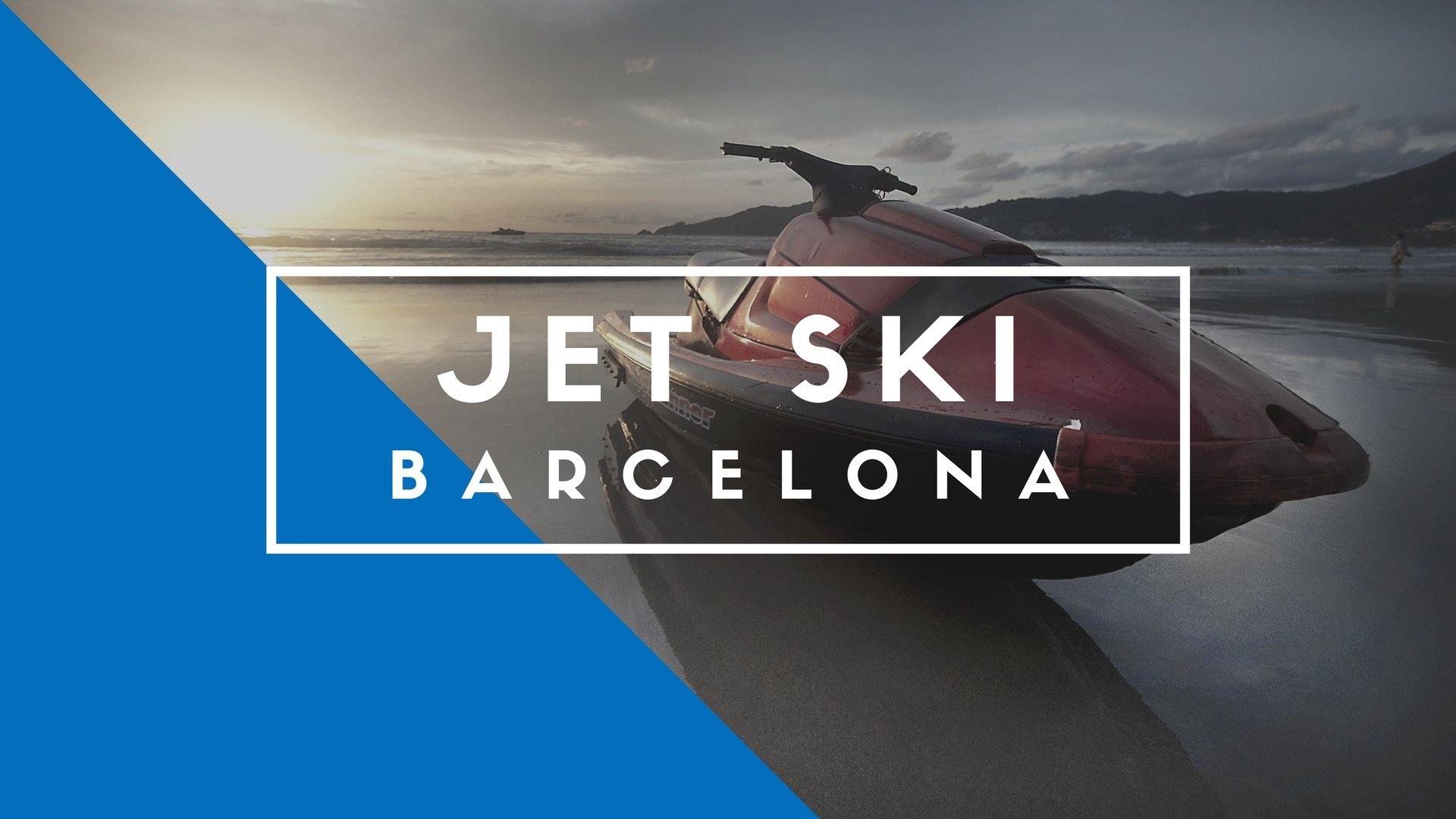Jet Ski Barcelona